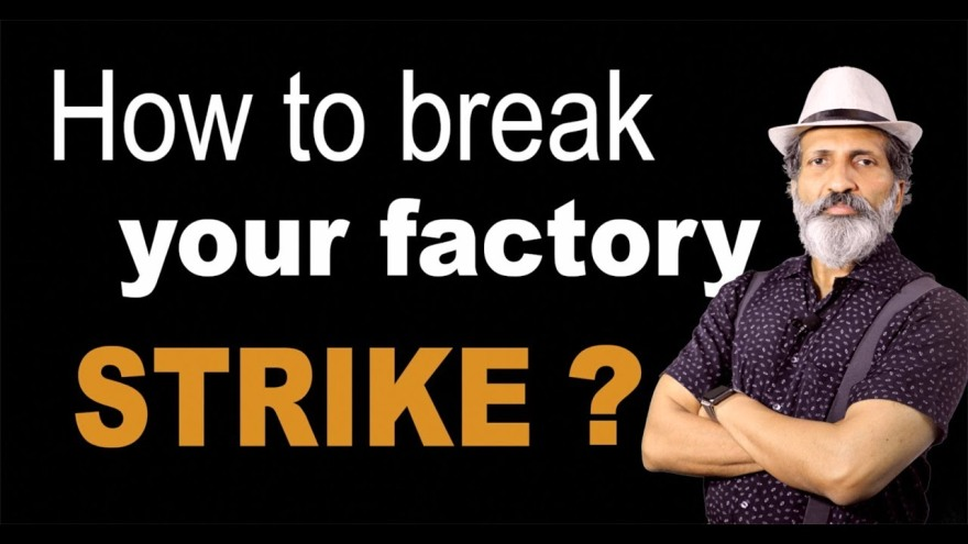 How to Break Factory Strike- Business Training by Anurag Aggarwal