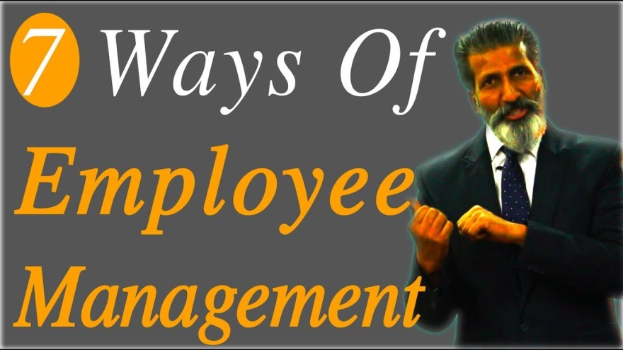 7 ways of Employee Management | Business Training | Business Coach Anurag Aggarwal