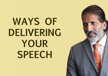 WAYS OF DELIVERING SPEECH by Anurag Aggarwal| Public Speaking | Public Speaking Course